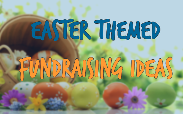 Easter Themed Fundraising Ideas
